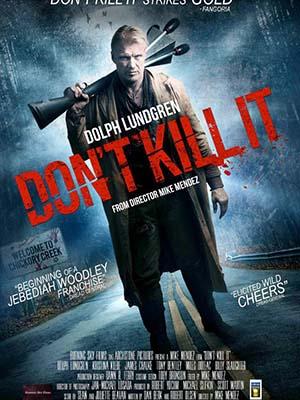 Thợ Săn Quỷ Dont Kill It.Diễn Viên: Dolph Lundgren,Kristina Klebe,Elissa Dowling
