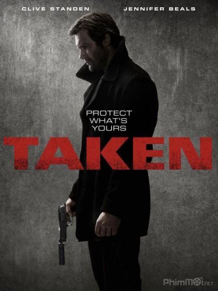 Cưỡng Đoạt Phần 1 Taken Season 1.Diễn Viên: Maggie Grace,Liam Neeson,Famke Janssen