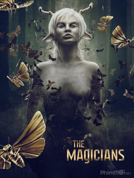 Hội Pháp Sư Phần 2 The Magicians Season 2.Diễn Viên: John Hurt,Bradley James,Colin Morgan