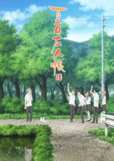 Natsume Yuujinchou Roku Season 6 Of Natsume Yuujinchou.Diễn Viên: When The Cicadas Cry,The Moment The Cicadas Cry