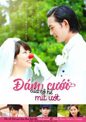 Nakimushi Pierrot No Kekkonshiki Đám Cưới Của Cô Hề Mít Ướt: Crybaby Pierrot'S Wedding.Diễn Viên: Yuko Araki,Ryo Ryusei,Mirai Shida,Yukijiro Hotaru