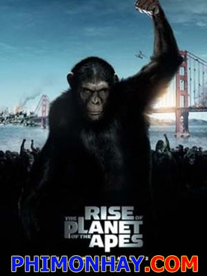 Sự Nổi Dậy Của Loài Khỉ - Rise Of The Planet Of The Apes