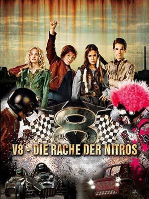Nitros Phục Hận V8: Revenge Of The Nitros.Diễn Viên: Georg Sulzer,Maya Lauterbach,Samuel Jakob