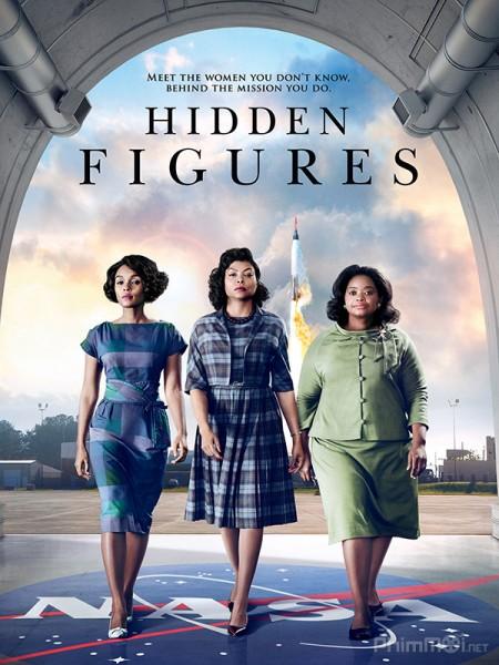 Bộ Ba Siêu Việt Hidden Figures.Diễn Viên: Taraji P Henson,Octavia Spencer,Janelle Monáe