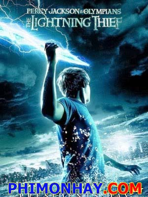 The Lightning Thief: Kẻ Cắp Tia Chớp - Percy Jackson And The Olympians