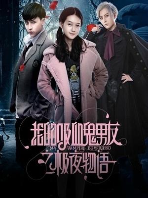 Bạn Trai Ma Cà Rồng Của Tôi Phần 2 - My Vampire Boyfriend Season 2