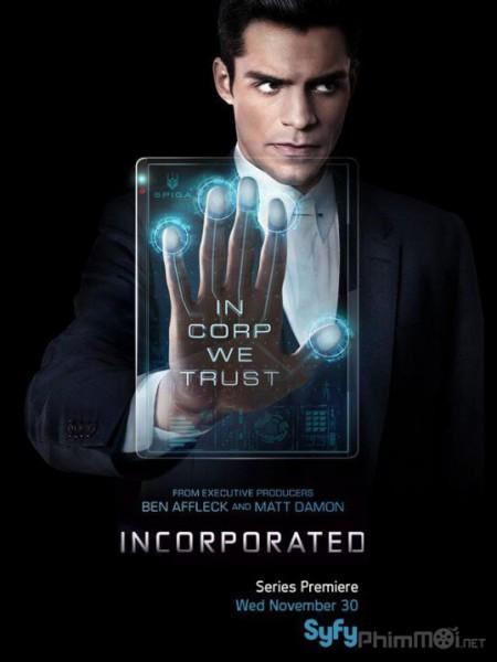Tập Đoàn Phần 1 Incorporated Season 1.Diễn Viên: Emma Ishta,Kyle Harris,Allison Scagliotti