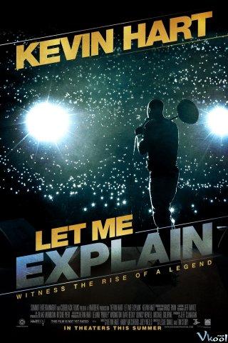 Để Tôi Giải Thích Kevin Hart: Let Me Explain.Diễn Viên: Kevin Hart,Harry Ratchford,Will Spank Horton