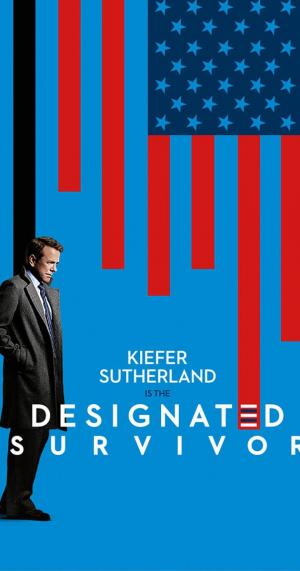Tổng Thống Bất Đắc Dĩ Designated Survivor.Diễn Viên: Kiefer Sutherland,Natascha Mcelhone,Adan Canto