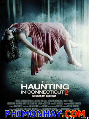 Ngôi Nhà Bí Ẩn 2 The Haunting In Connecticut 2: Ghosts Of Georgia.Diễn Viên: Abigail Spencer,Chad Michael Murray,Katee Sackhoff