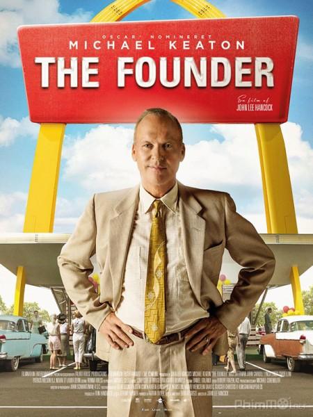 Nhà Sáng Lập The Founder.Diễn Viên: Juno Temple,Melissa Leo,Michael Chernus