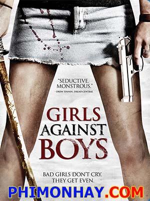 Cặp Đôi Báo Thù Girls Against Boys.Diễn Viên: Danielle Panabaker,Nicole Laliberte,Liam Aiken