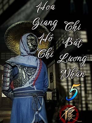 Họa Giang Hồ Chi Bất Lương Nhân.Diễn Viên: Zheng Weiwen,Xuhui Kang,He Zhenhua