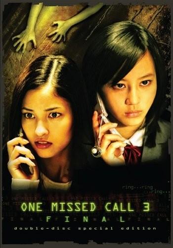 Cuộc Gọi Nhỡ Cuối Cùng One Missed Call Final.Diễn Viên: Maki Horikita,Meisa Kuroki,Keun Suk Jang