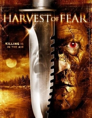 Thu Hoạch Nổi Sợ Harvest Of Fear.Diễn Viên: Ryan Deal,Justin Ament,Carrie Finklea