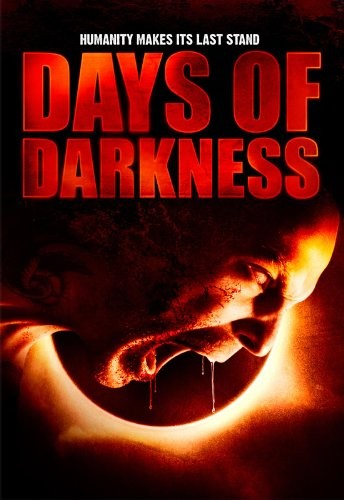 Ngày Đen Tối Days Of Darkness.Diễn Viên: Tom Eplin,Sabrina Gennarino,Travis Brorsen