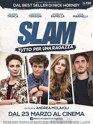 Slam Tutto Per Una Ragazza.Diễn Viên: Ludovico Tersigni,Barbara Ramella,Jasmine Trinca