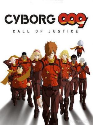 Biệt Đội Công Lý - Cyborg 009: Call Of Justice 1