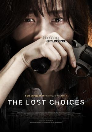 Những Lựa Chọn Sai Lầm - The Lost Choices