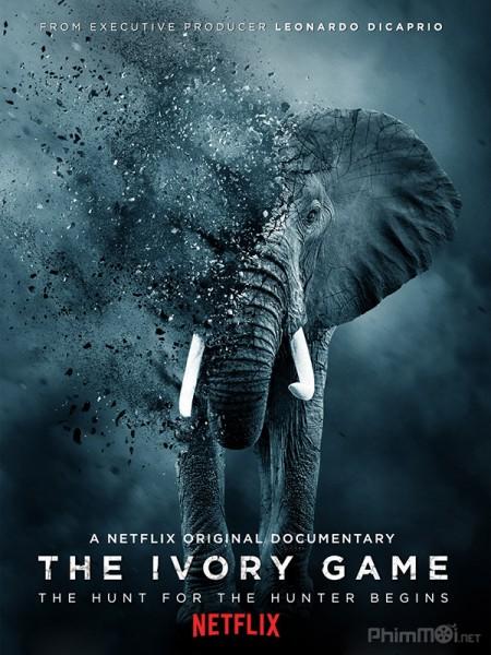Kẻ Trộm Ngà Voi The Ivory Game.Diễn Viên: Erica Lindbeck,Sienna Bohn,Shannon Chan,Kent