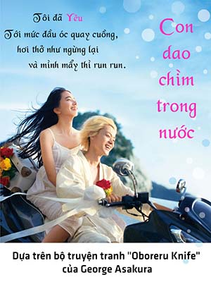 Con Dao Chìm Trong Nước: Oboreru Knife The Knife That Dropped In Water.Diễn Viên: Drowning Love,Oboreru Naifu