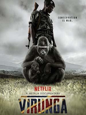 Những Chú Khỉ Cuối Cùng Virunga.Diễn Viên: André Bauma,Emmanuel De Merode,Mélanie Gouby