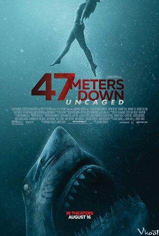 Hung Thần Đại Dương: Thảm Sát - 47 Meters Down: Uncaged