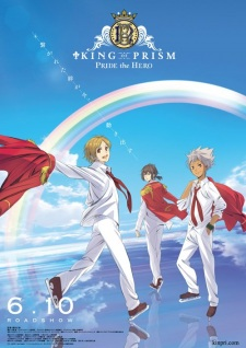 King Of Prism Pride The Hero.Diễn Viên: Liz And The Blue Bird