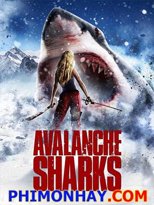 Cá Mập Núi Tuyết  - Avalanche Sharks Việt Sub (2014)