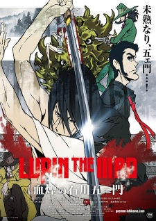 Lupin The Iiird: Chikemuri No Ishikawa Goemon Lupin The Third: Goemon Ishikawas Spray Of Blood