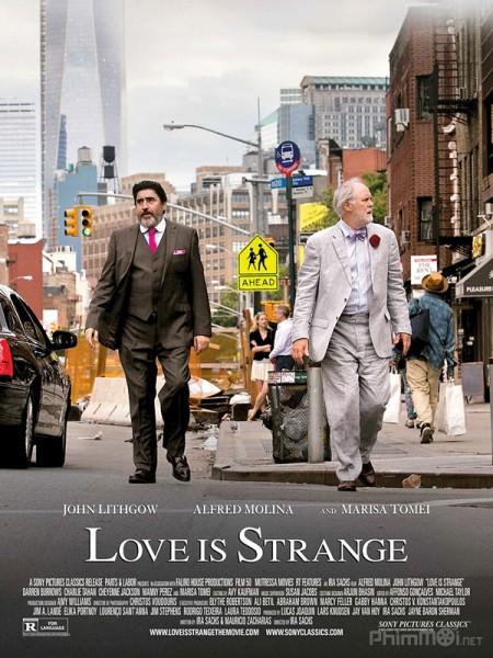 Tình Yêu Lạ - Love Is Strange