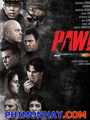 Con Tốt Con Chốt, Pawn.Diễn Viên: Ray Liotta,Deborah Twiss,Nikki Reed,Jon Lee Brody