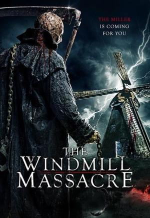 Cối Xay Tử Thần The Windmill Massacre.Diễn Viên: Charlotte Beaumont,Ben Batt,Patrick Baladi