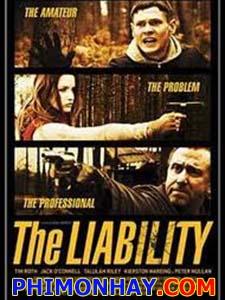 Trả Thù The Liability.Diễn Viên: Tim Roth,Talulah Riley,Jack Oconnell