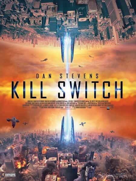 Năng Lượng Hủy Diệt - Kill Switch: Redivider Việt Sub (2017)