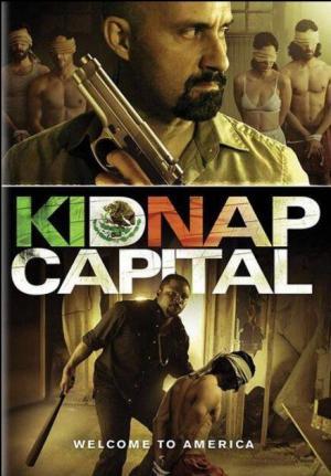 Tiền Chuộc Thân Kidnap Capital.Diễn Viên: Michael Reventar,Johnathan Sousa,Paulino Nunes