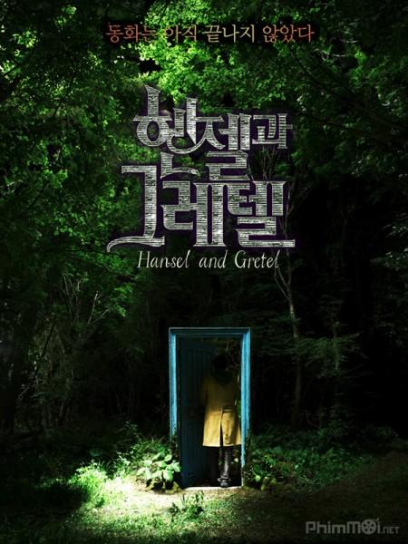 Ngôi Nhà Giữa Rừng Hansel And Gretel