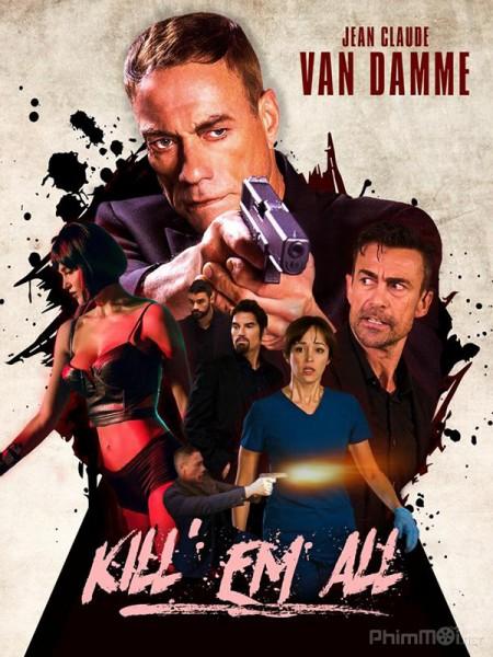 Tàn Sát - Killem All Thuyết Minh (2017)
