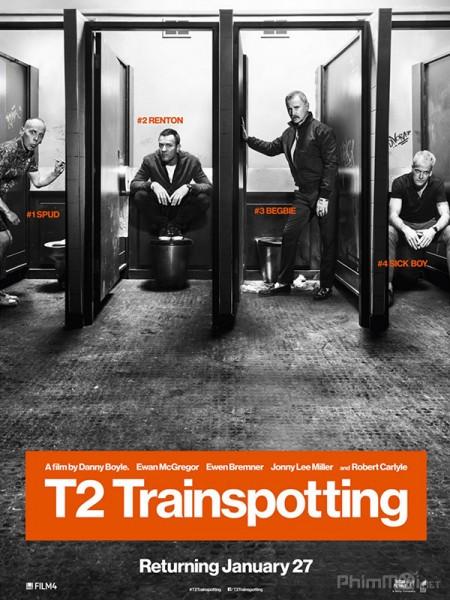 Lối Sống Trụy Lạc 2 T2 Trainspotting.Diễn Viên: Ewan Mcgregor,Ewen Bremner,Jonny Lee Miller