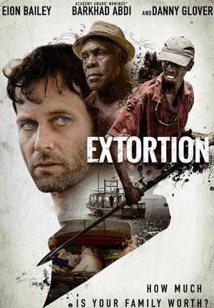 Chuyến Đi Đảo Kinh Hoàng Extortion.Diễn Viên: Danny Glover,Barkhad Abdi