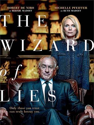 Bậc Thầy Lừa Đảo The Wizard Of Lies.Diễn Viên: Michelle Pfeiffer,Robert De Niro,Hank Azaria