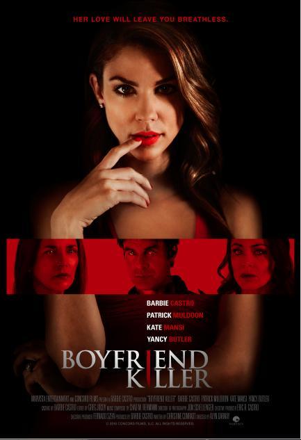 Bạn Trai Kẻ Sát Nhân Boyfriend Killer.Diễn Viên: Barbie Castro,Kate Mansi,Patrick Muldoon