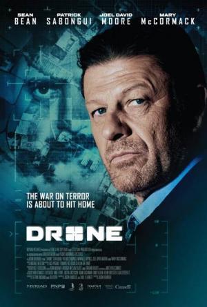 Đối Mặt Drone.Diễn Viên: Sean Bean,Patrick Sabongui,Mary Mccormack,Maxwell Haynes