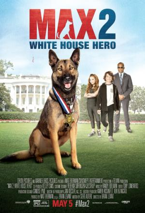 Chú Chó Max 2: Người Hùng Nhà Trắng - Max 2: White House Hero Việt Sub (2017)