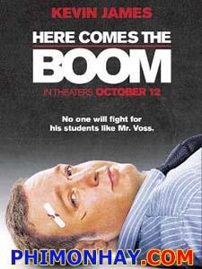 Chàng Béo Cứu Tinh: Võ Sĩ Trường Học Here Comes The Boom.Diễn Viên: Kevin James,Salma Hayek And Henry Winkler
