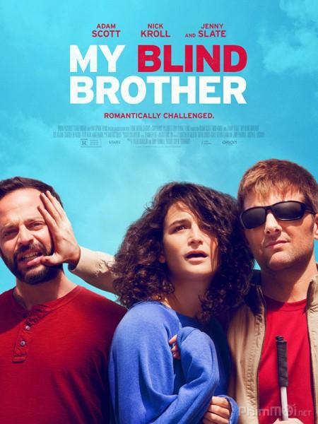 Chuyện Chàng Mù My Blind Brother.Diễn Viên: Robert Sheehan,Krysten Ritter,Pete Postlethwaite