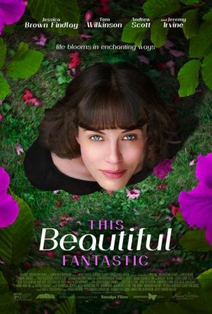 Tình Yêu Diệu Kì This Beautiful Fantastic.Diễn Viên: Tom Wilkinson,Jessica Brown Findlay,Andrew Scott,Jeremy Irvine