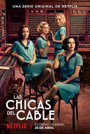 Những Cô Gái Cable Girls.Diễn Viên: Maggie Civantos,Nadia De Santiago,Iria Del Río,Ana Fernandez