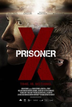 Tù Nhân Bí Ẩn Prisoner X.Diễn Viên: Julian Richings,Michelle Nolden,Damon Runyan