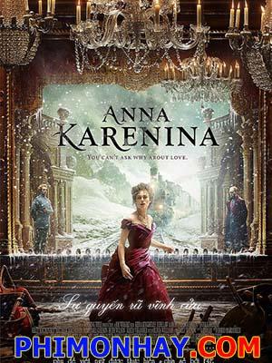 Chuyện Tình Anna Anna Karenina.Diễn Viên: Keira Knightley,Jude Law And Aaron Taylor,Johnson
